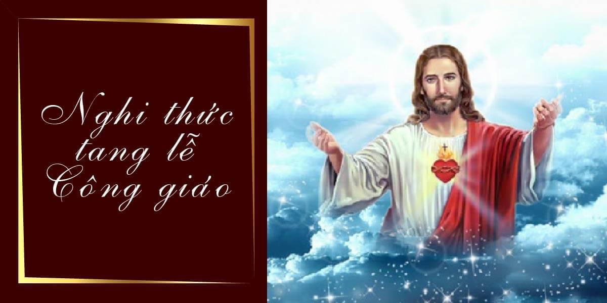 Nghi Thức Tang Lễ Công Giáo