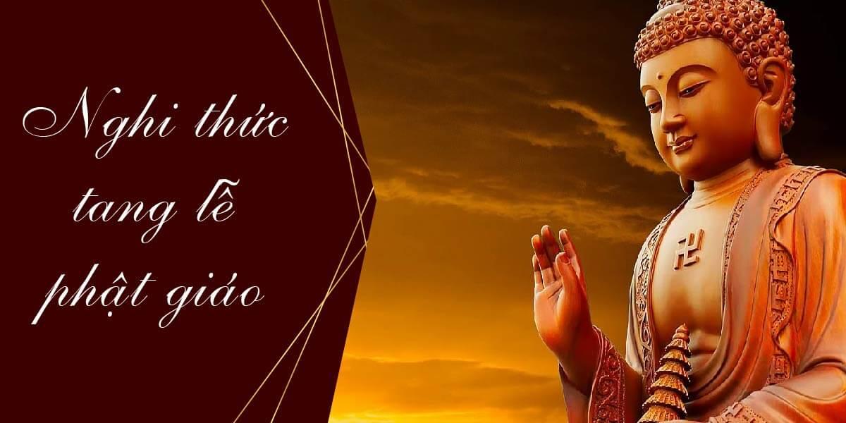 Nghi Thức Tổ Chức Tang Lễ Theo Phật Giáo